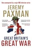 Jeremy Paxman Great Britain's Great War