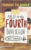 Things to Make and Do in the Fourth Dimension