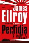 Perfidia- James Ellroy