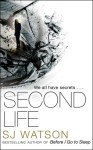 Second life S. J. Watson