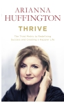 Thrive- Ariana Huffington