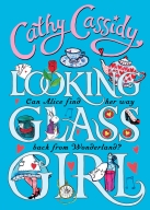 Looking Glass Girl- Cathy Cassidy