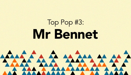 Top Pop 3 Mr Bennet