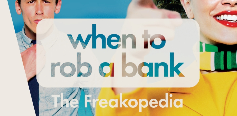 When To Rob A Bank cropped for blog