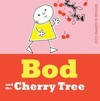 Bod and the Cherry- Egmont Publishing
